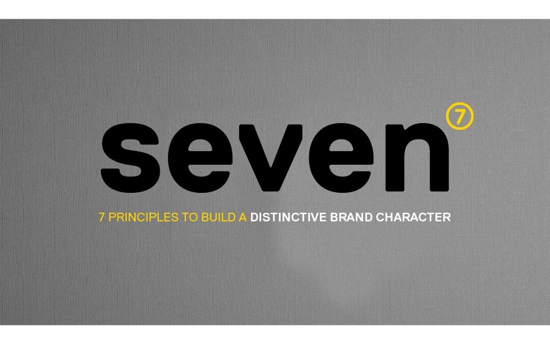 Seven principles to build a distinctive brand character
